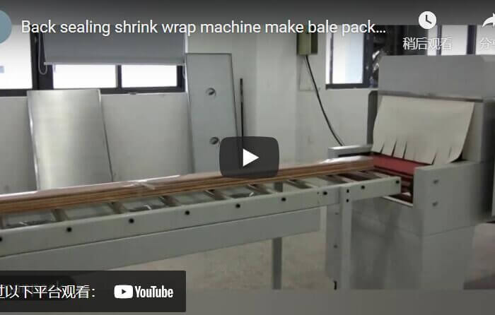Back sealing shrink wrapping machine for panel and wooden posts