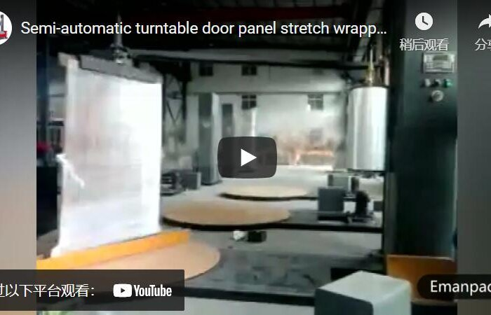 Turntable door panel stretch wrapping machine