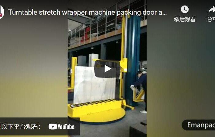 turntable door stretch wrapper machine
