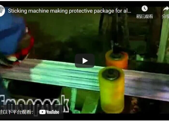 Sticking machine making protective package for aluminum profile