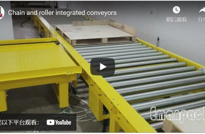 Chain and roller integrated conveyors