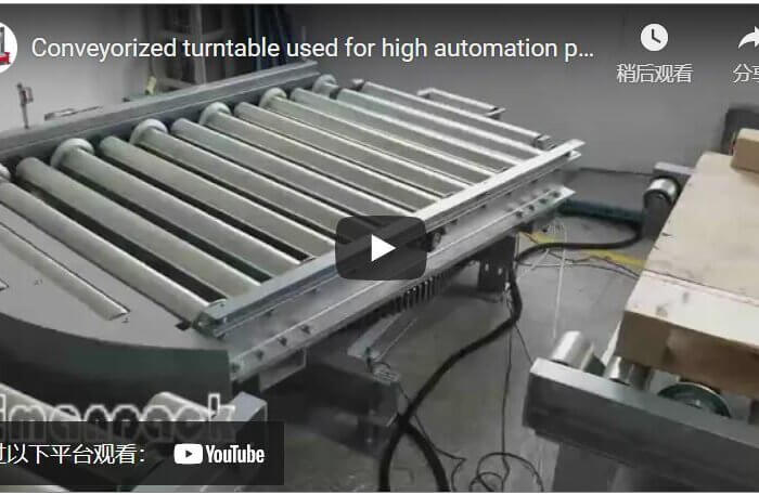 Conveyorized turntable used for high automation packaging solution